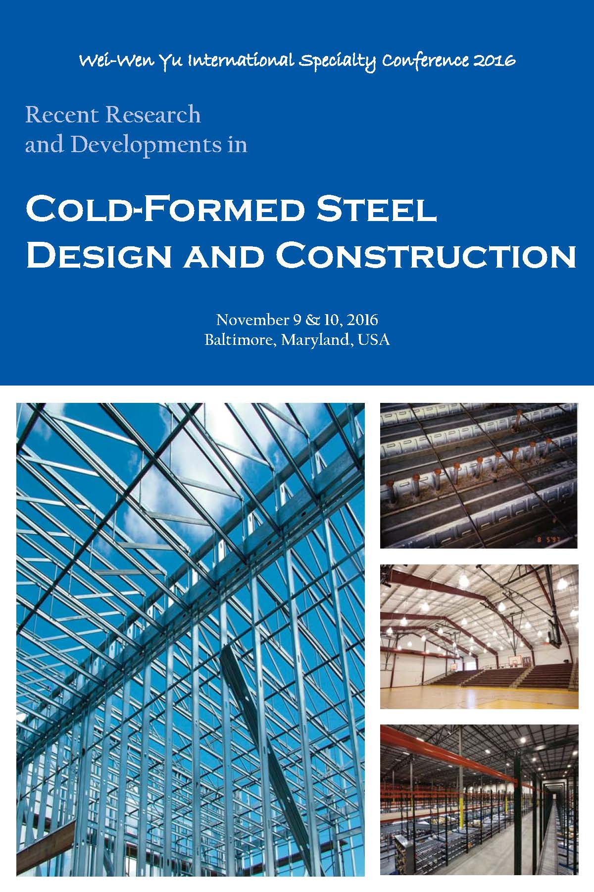 Wei-Wen Yu International Specialty Conference on Cold-Formed Steel Structures 2016