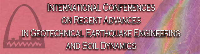 International Conferences on Recent Advances in Geotechnical Earthquake Engineering and Soil Dynamics
