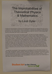 The Improbabilities of Theoretical Physics & Mathematics by Lindi Oyler