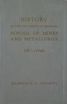History of the University of Missouri School of Mines and Metallurgy, 1871-1946